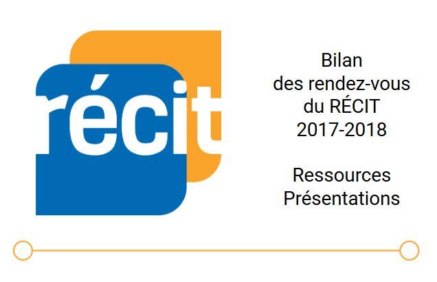 Bilan des RDV du RÉCIT 2017-2018