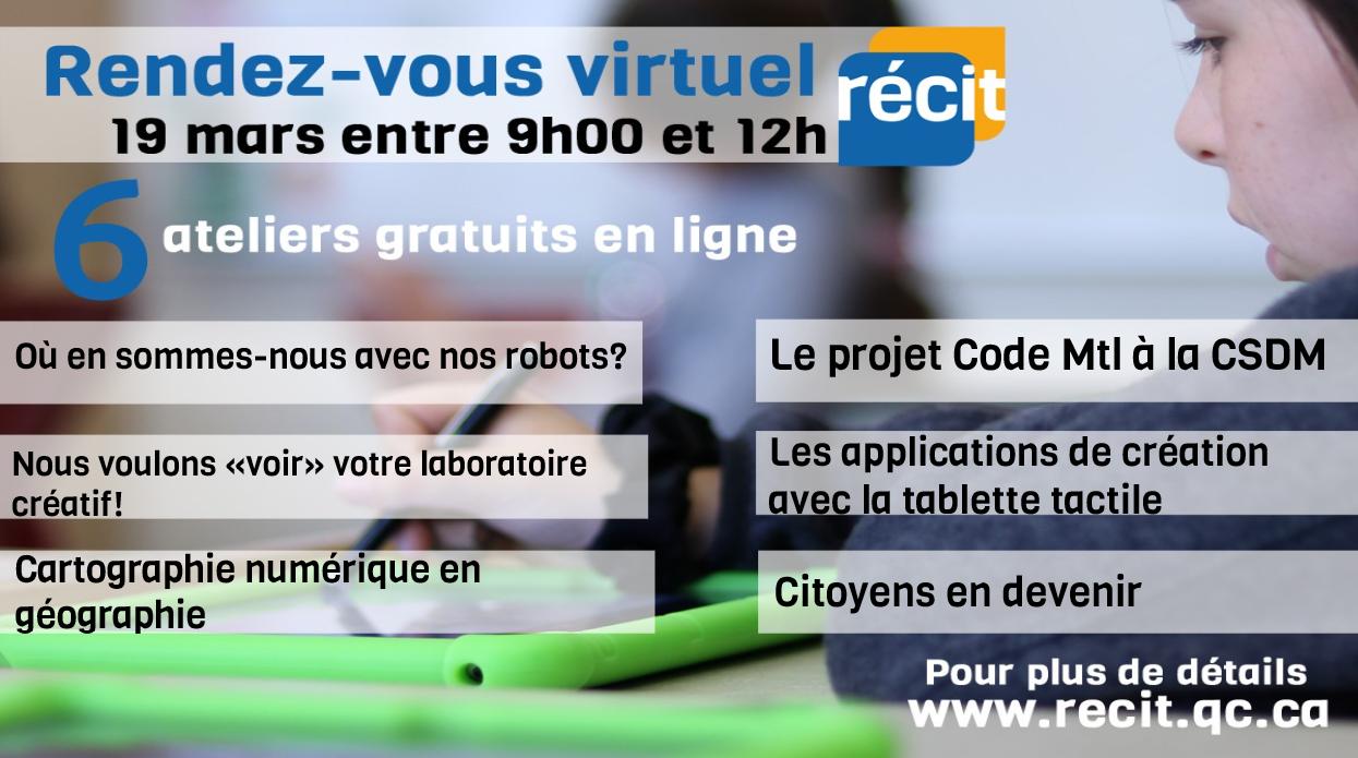 Rendez-vous virtuel du RÉCIT du 19 mars : 6 ateliers gratuits!