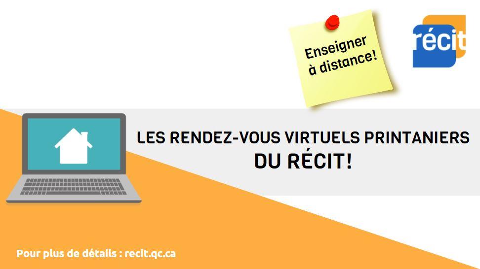 RDV virtuels printaniers du RÉCIT! Se former à distance!